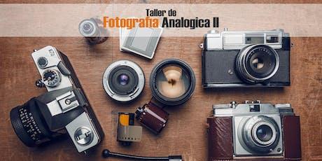 TALLER DE FOTOGRAFIA ANALOGICA II  tickets
