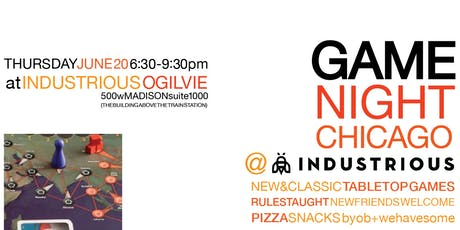 Game Night Chicago: @ Industrious Ogilvie tickets