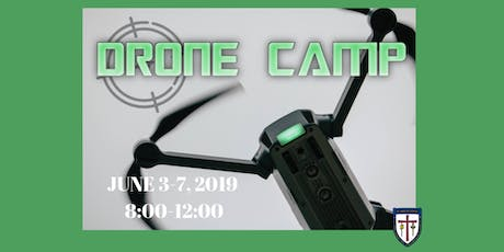 Drone Summer Camp Session III @St. James Day School July 22-26, 2019 tickets