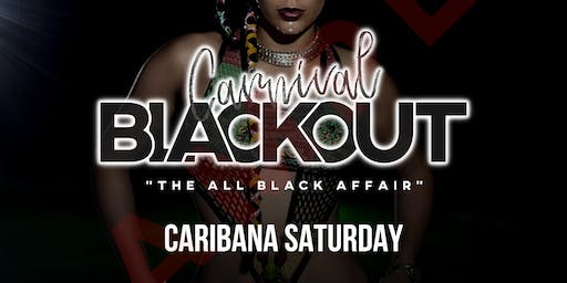 Carnival BLACKOUT: All Black Affair | Indoor + Outdoor | Caribana Saturday