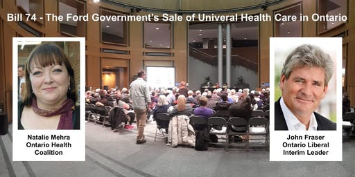 The Ford Government's Sale of Universal Health Care in Ontario (Bill 74)