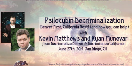 Psilocybin Decriminalization: Denver First, California Next!