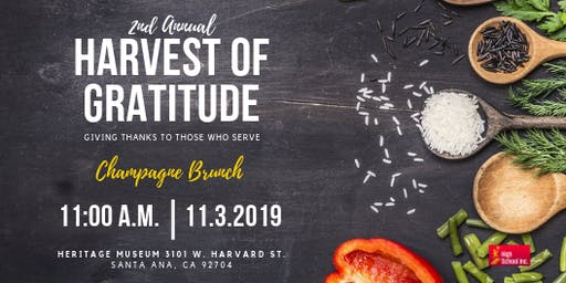 2nd Annual Harvest of Gratitude - Giving Thanks to Those Who Serve