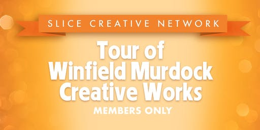 Slice Member Tour of Winfield Murdock Creative Works