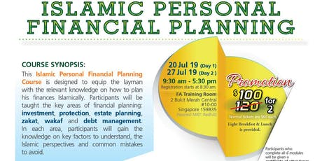 Islamic Personal Financial Planning Course (20 July' 2019 & 27 July' 2019) tickets