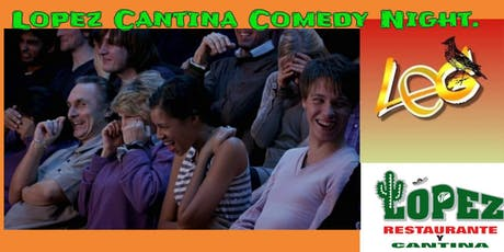 Latino Comedy Take the Stage at Lopez Cantina tickets