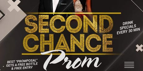 2ND CHANCE PROM tickets