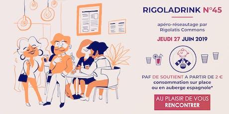Rigoladrink N°45 - juin 2019  (Réseautage) billets