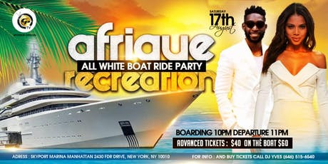 AFRIQUE RECREATION ALL WHITE BAOT RIDE PARTY 3RD EDITION tickets