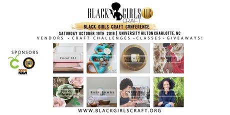 Black Girls Craft Conference tickets