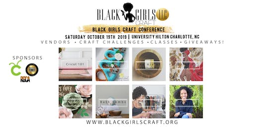 Black Girls Craft Conference