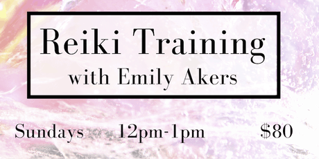 Reiki Level 1 Training with Emily Akers tickets