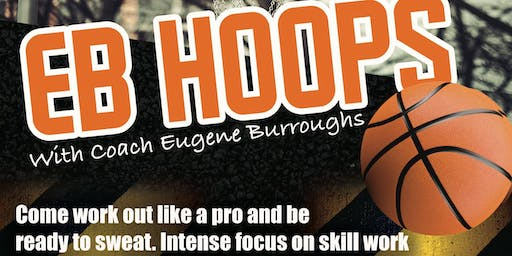 EB Hoops For Boys & Girls 9th Grade and Up