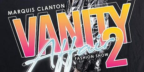 Vanity Affair 2 Fashion Show tickets