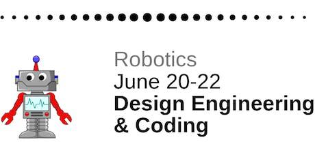 Robotics: Design Engineering & Coding  tickets
