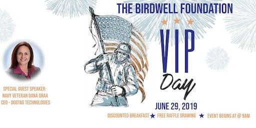 Birdwell Foundation VIP Day