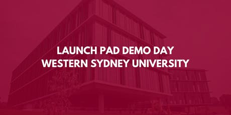 Western Sydney University Launch Pad Demo Day 2019 tickets