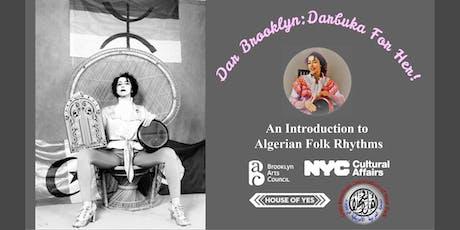 Dar Brooklyn: Darbuka For Her! tickets