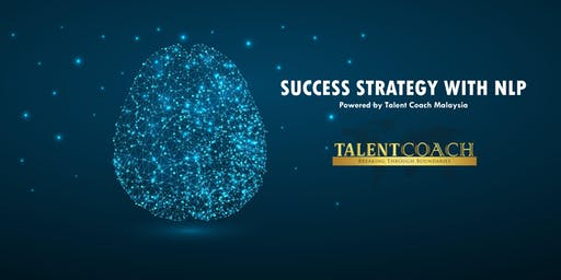 SUCCESS STRATEGY WITH NLP