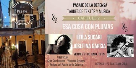 """""""Esa cosa con plumas""""  Leila Sucari-Josefina García. entradas"""