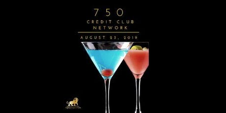 750 Credit Club Network tickets