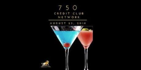 750 Credit Club Network Tickets