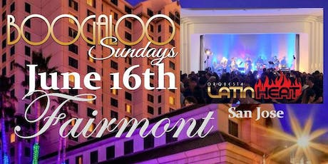 Fathers Day Salsa Party at the Fairmont San Jose tickets
