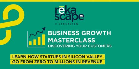 Discovering Your Customers (Silicon Valley Program - Business Growth: Market Discovery) tickets