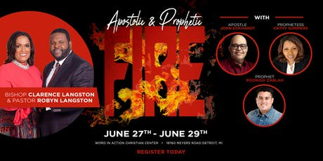 Apostolic & Prophetic FIRE with Apostle John Eckhardt tickets