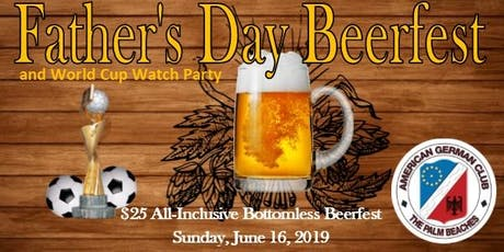 Father's Day Beerfest & Women's World Cup Soccer Watch Party! tickets