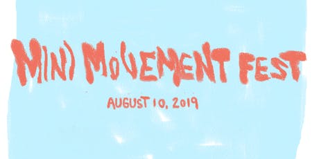 Mini Movement Fest tickets