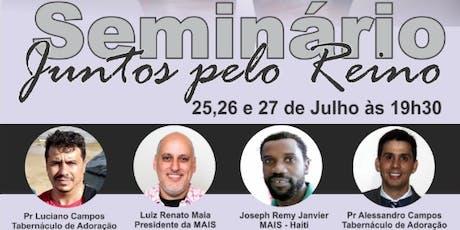 """Seminário de Missões """"Juntos pelo Reino"""" ingressos"""