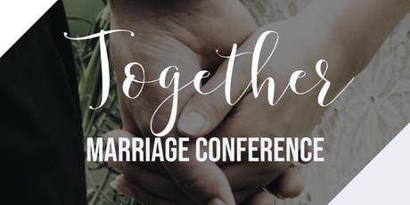 Together Marriage Conference tickets