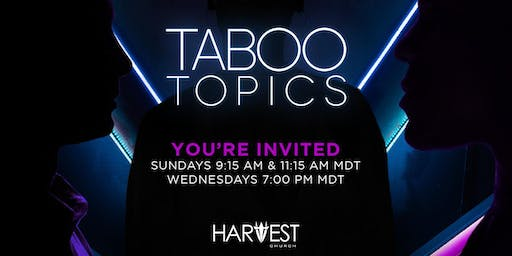TABOO TOPICS: June Message Series