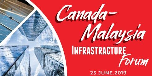 Canada-Malaysia Infrastructure Forum 2019