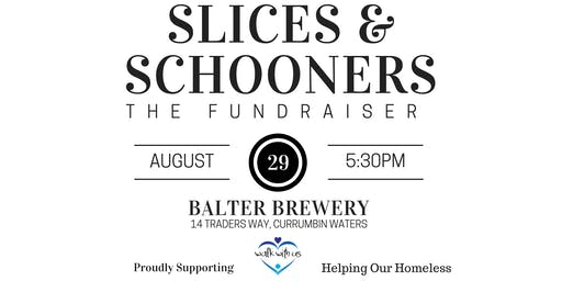SLICES & SCHOONERS