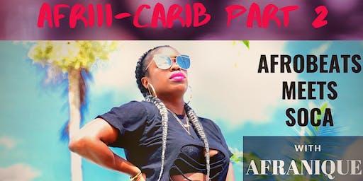 Afrobeats Meets Socaaa Part 2