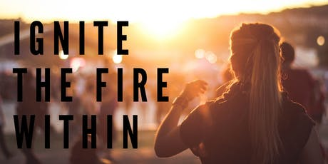 Ignite The Fire Within tickets