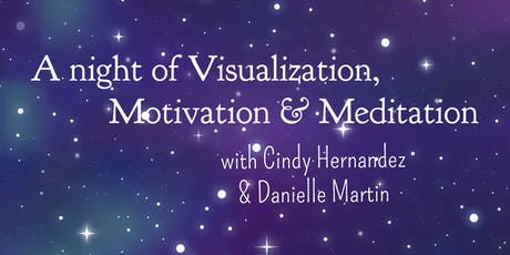 A night of Visualization, Motivation and Meditation tickets