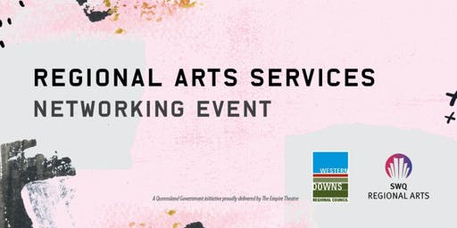Western Downs Regional Arts Services Networking Event