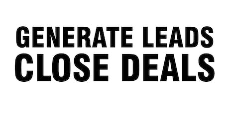 Generate Leads Close Deals Workshop tickets