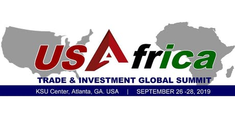 B2B Packages for the U.S. - Africa Trade & Investment Global Summit 2019 (USATIGS 2019) tickets