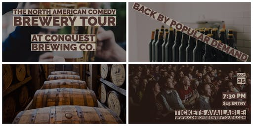 The North American Comedy Brewery Tour At Conquest Brewing Co.