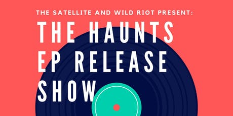 The Haunts with JR Slayer, Odd Ours, and Suzie True tickets