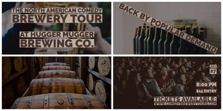 The North American Comedy Brewery Tour At Hugger Mugger Brewing tickets