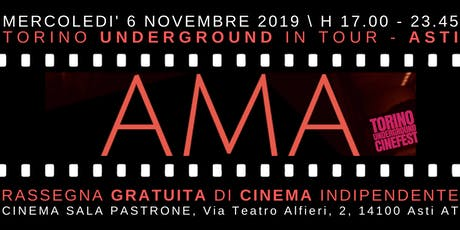 Torino Underground in Tour. Rassegna Gratuita di Cinema Indie ad ASTI biglietti