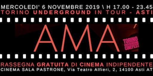 Torino Underground in Tour. Rassegna Gratuita di Cinema Indie ad ASTI