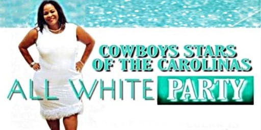 Cowboys Stars of the Carolinas 7th Annual All White Dinner Party