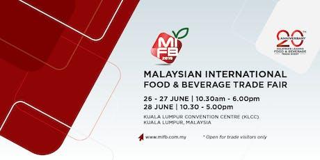 Malaysian International Food & Beverage (MIFB) Trade Fair 2019 tickets