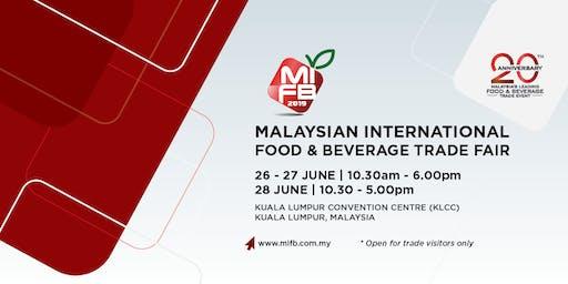 Malaysian International Food & Beverage (MIFB) Trade Fair 2019